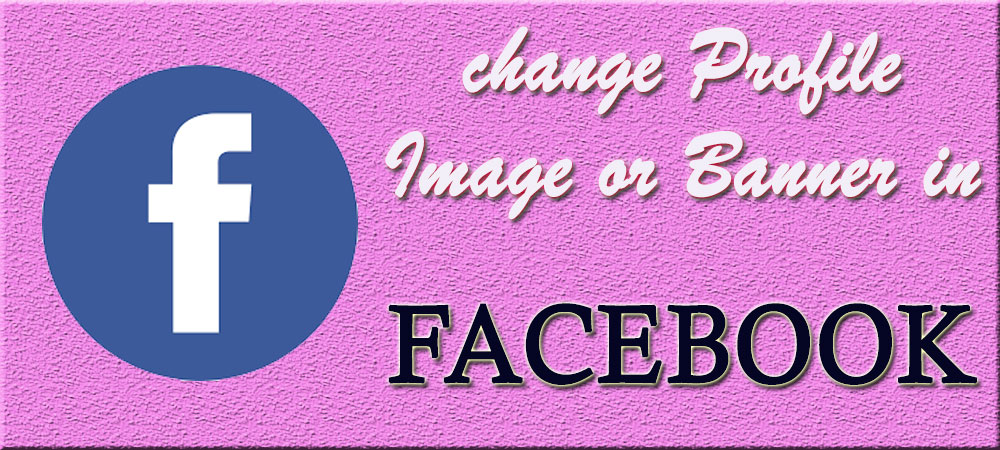 change-Profile-Image-or-Banner-in-Facebook